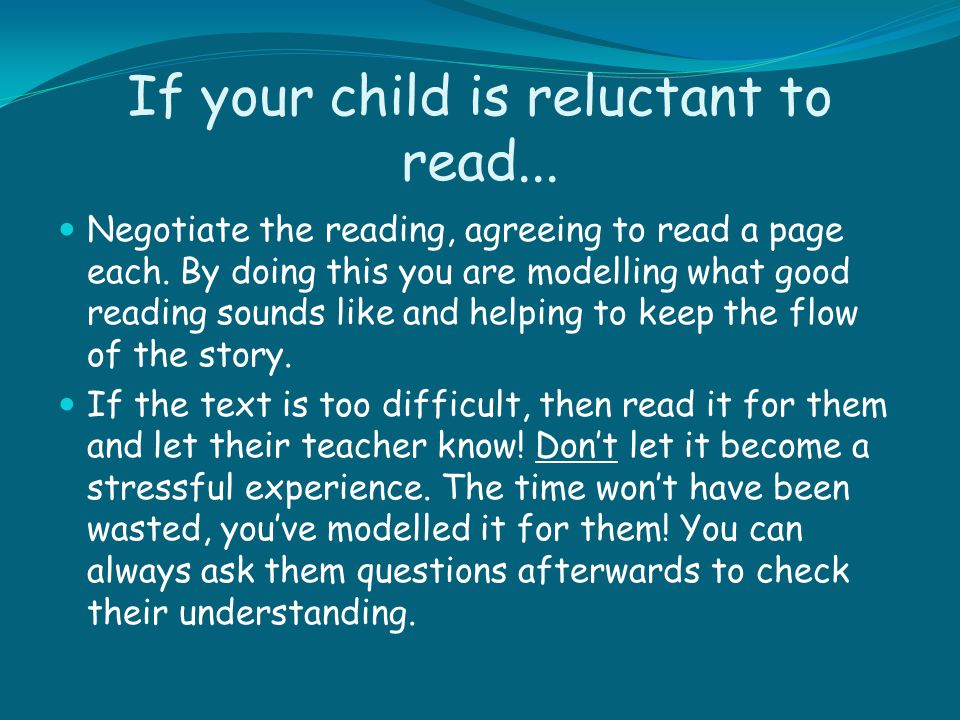 If your child is reluctant to read...