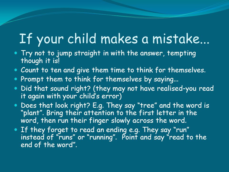 If your child makes a mistake...
