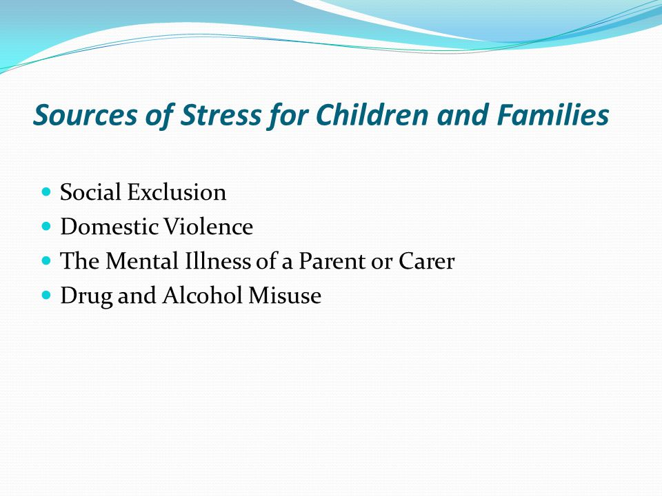 Sources of Stress for Children and Families