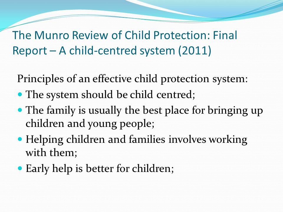 The Munro Review of Child Protection: Final Report – A child-centred system (2011)