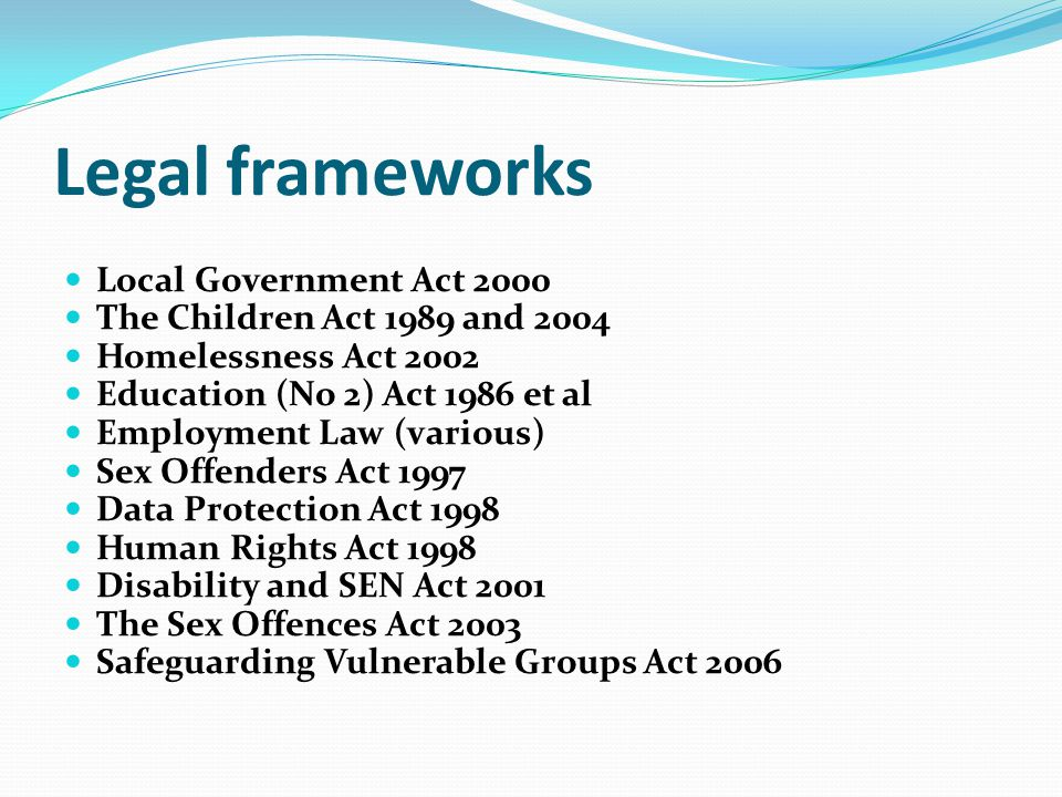 Legal frameworks Local Government Act 2000