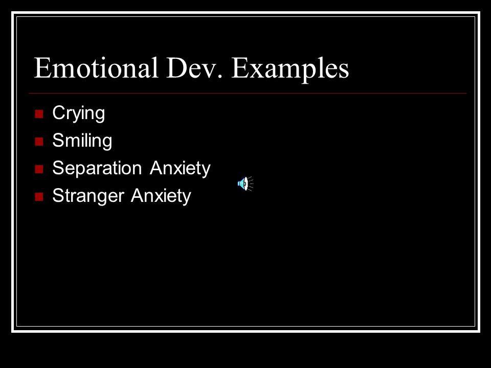 Emotional Dev. Examples
