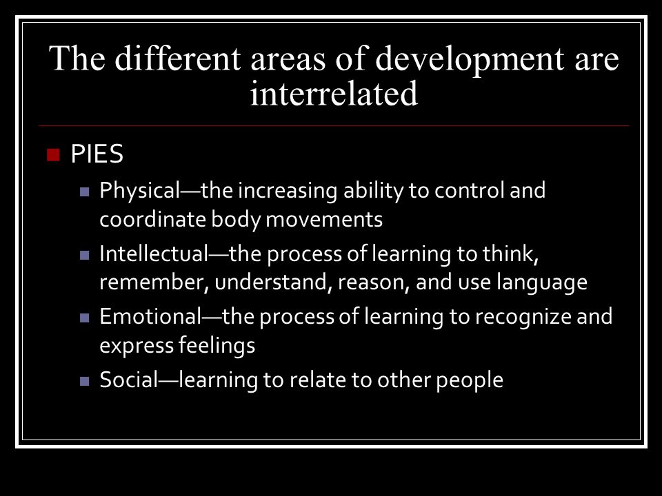 The different areas of development are interrelated