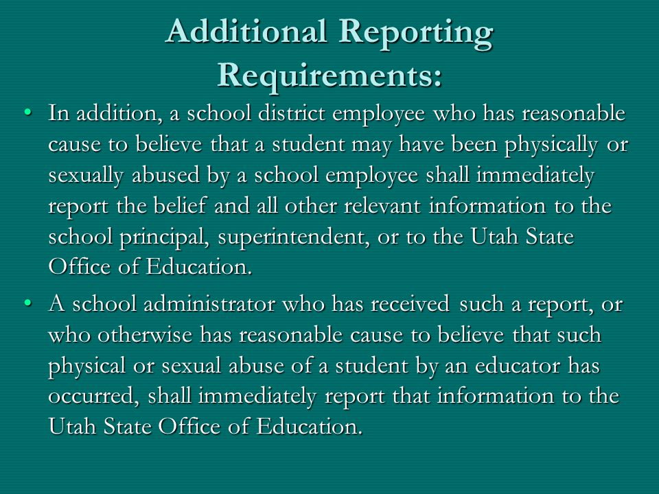Additional Reporting Requirements: