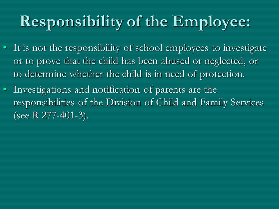 Responsibility of the Employee: