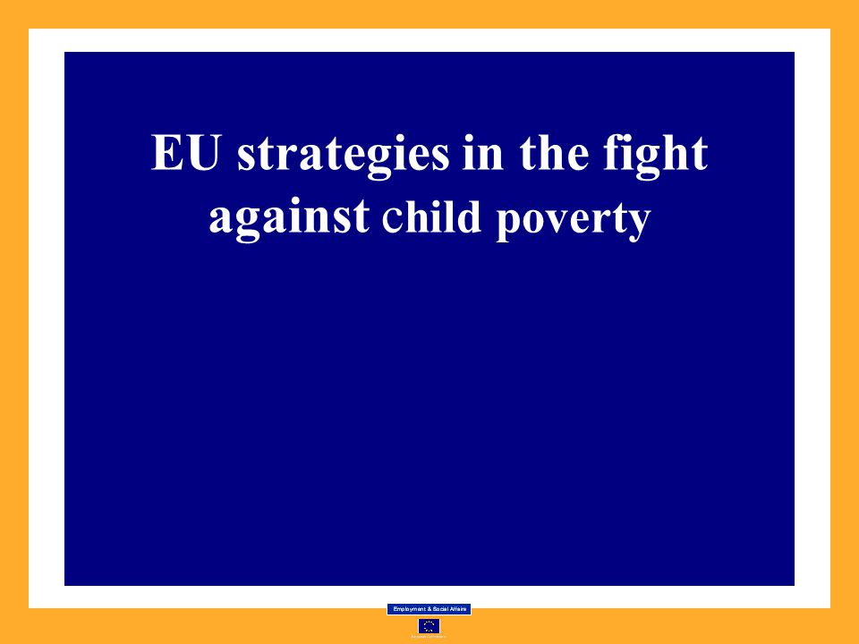 EU strategies in the fight against child poverty