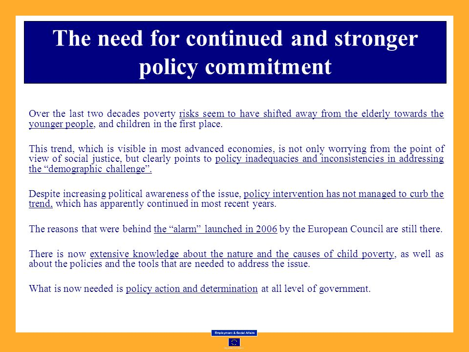 The need for continued and stronger policy commitment