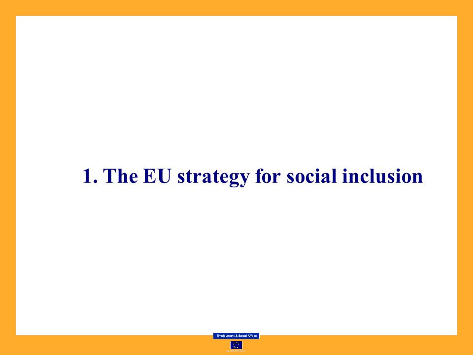 1. The EU strategy for social inclusion