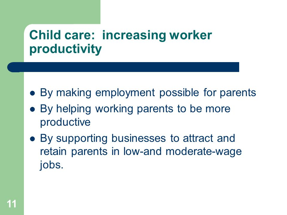 Child care: increasing worker productivity