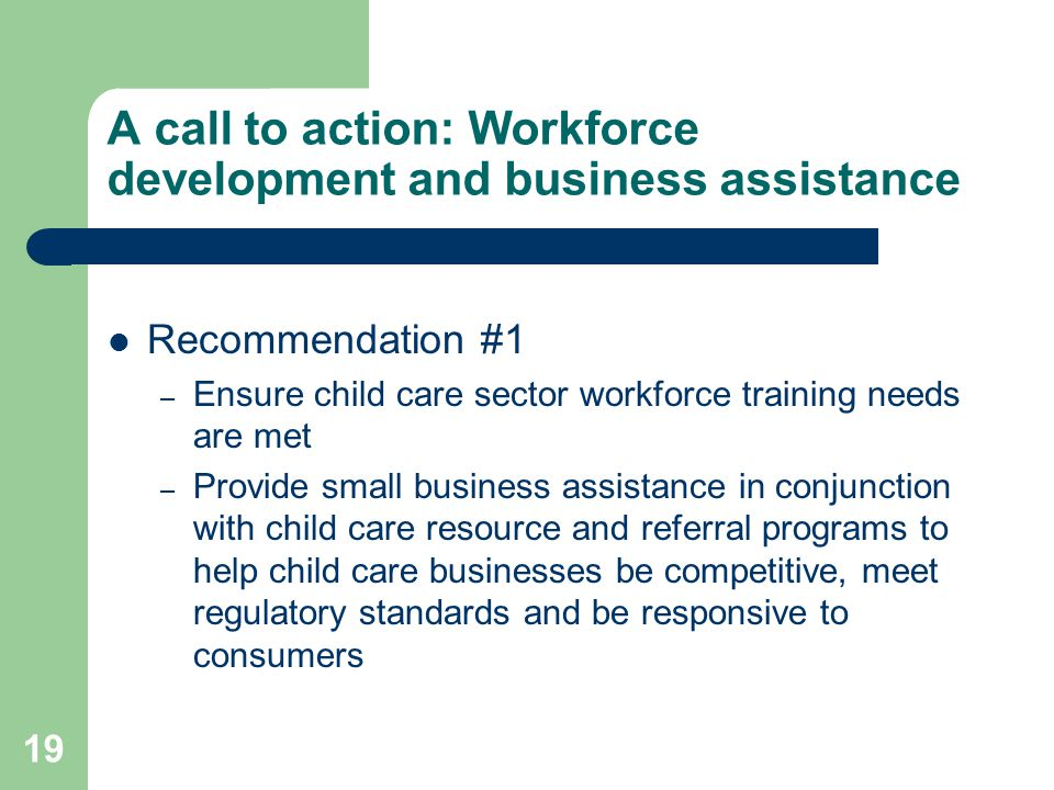 A call to action: Workforce development and business assistance