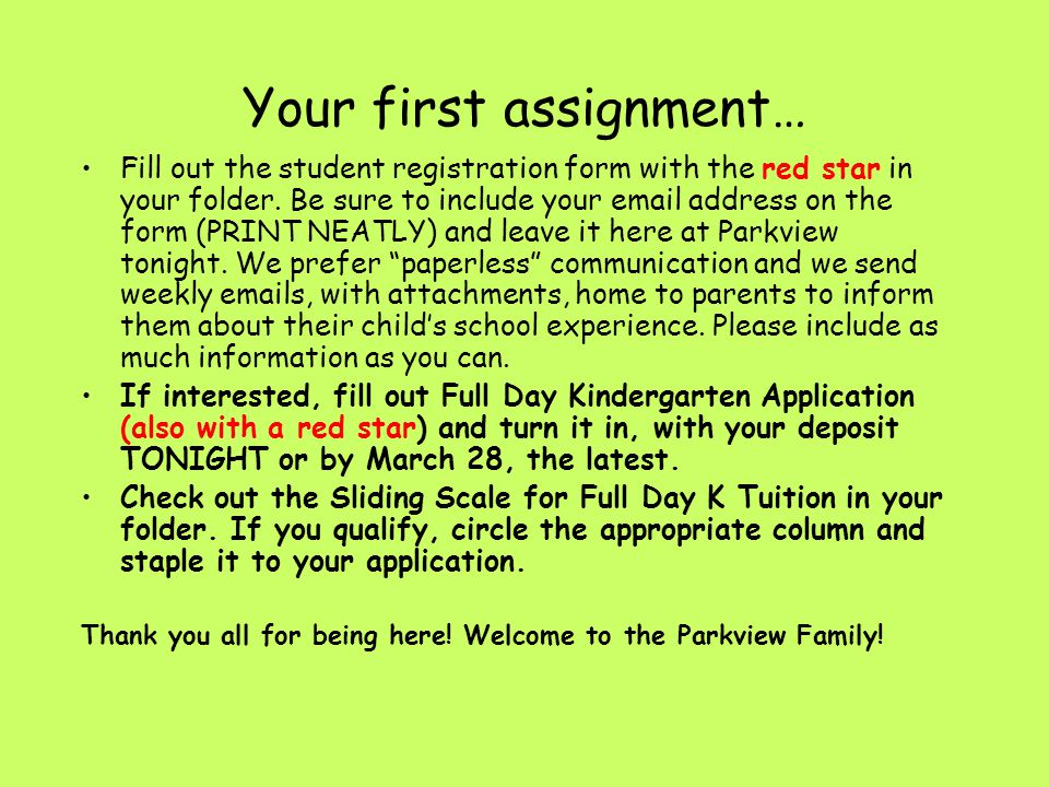 Your first assignment…