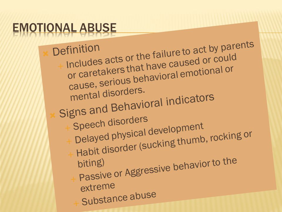 Emotional Abuse Definition Signs and Behavioral indicators