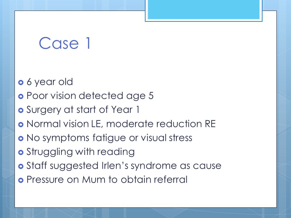 Case 1 6 year old Poor vision detected age 5