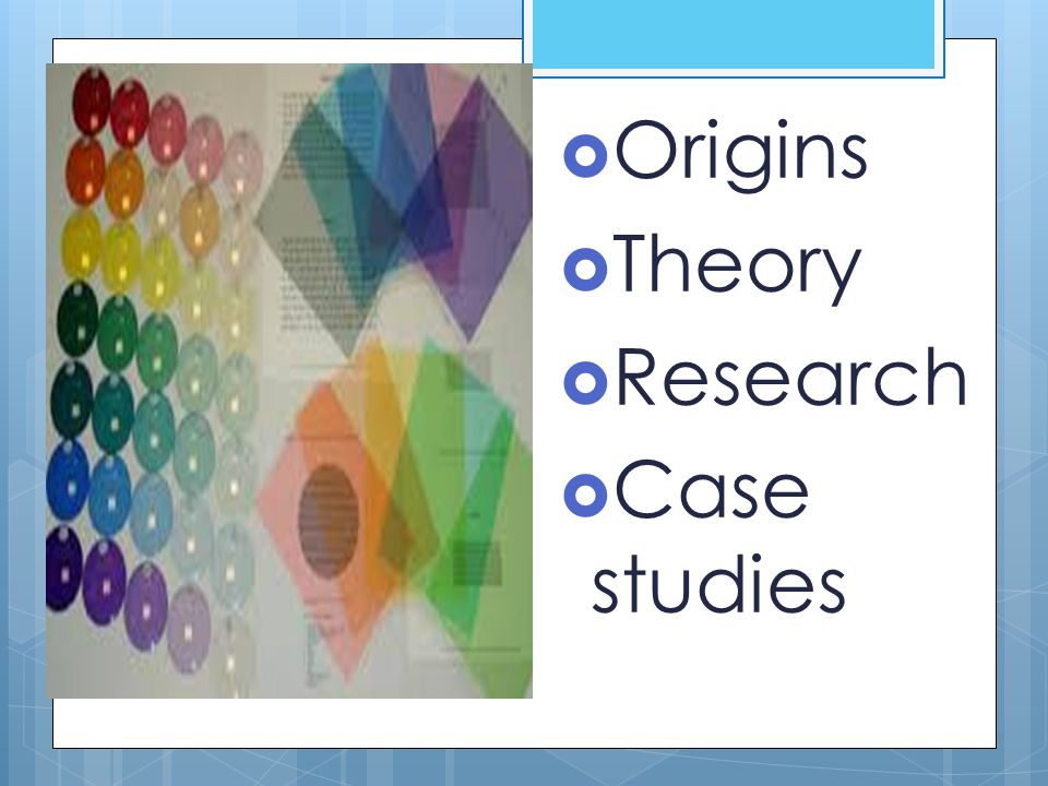 Origins Theory Research Case studies