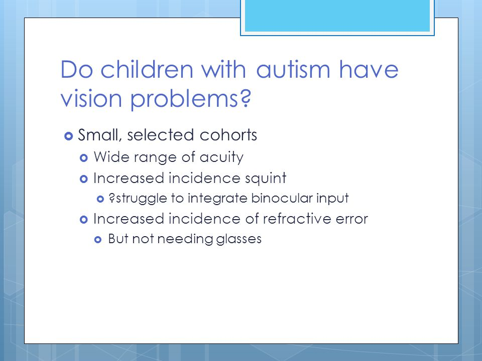 Do children with autism have vision problems