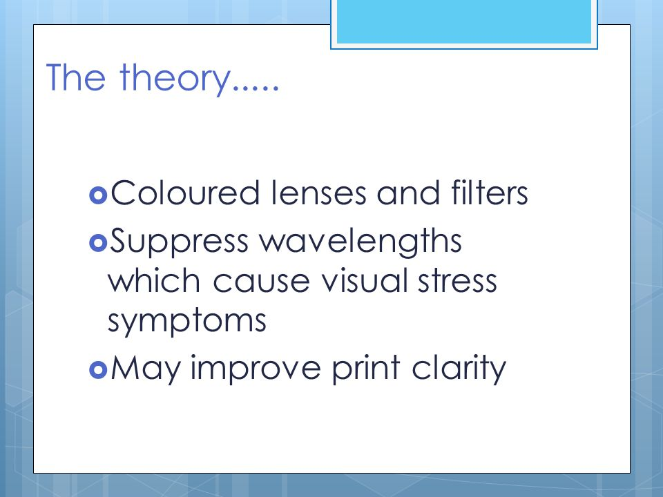 The theory..... Coloured lenses and filters