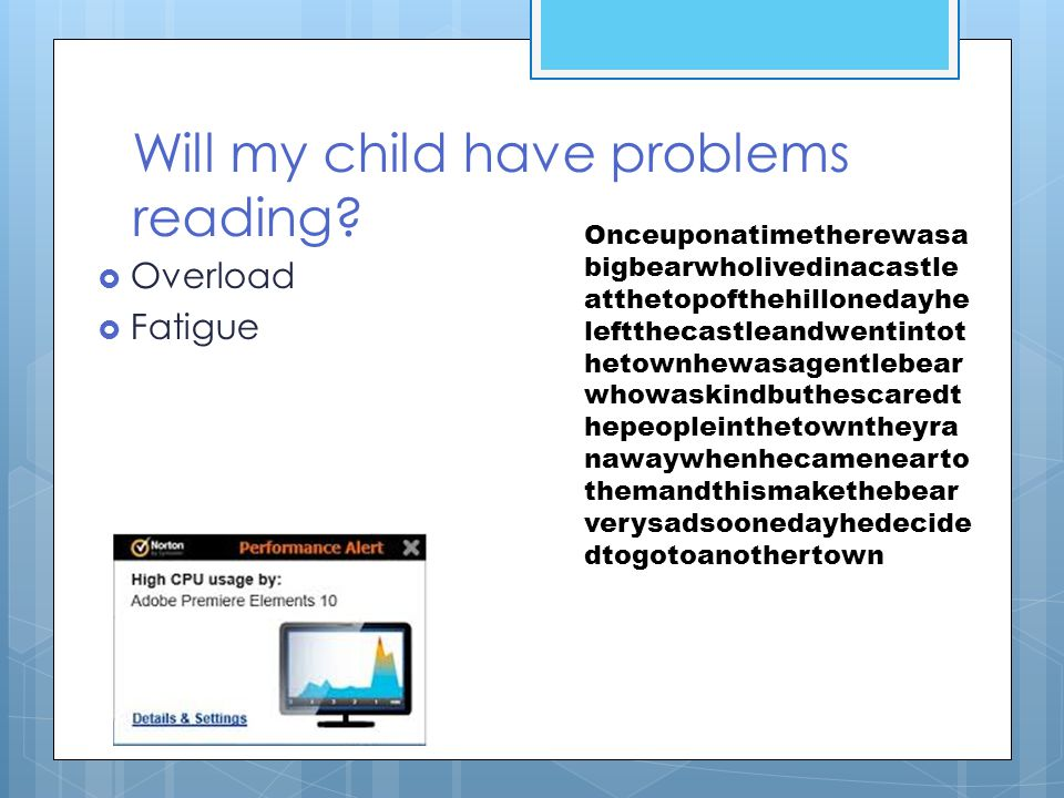 Will my child have problems reading
