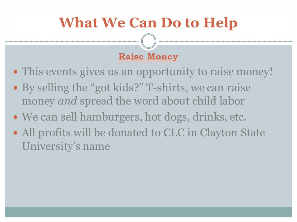 What We Can Do to Help Raise Money. This events gives us an opportunity to raise money!