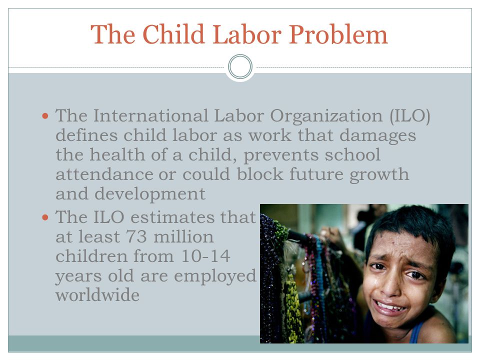 The Child Labor Problem