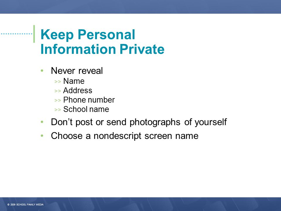 Keep Personal Information Private