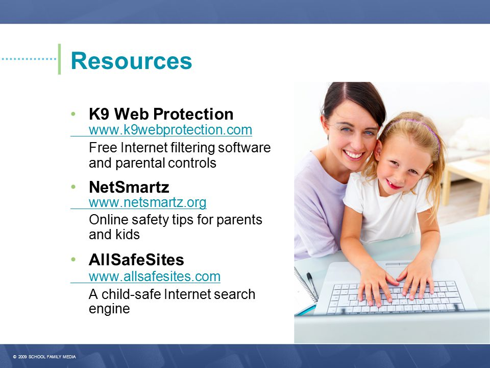 Resources Free Internet filtering software • NetSmartz • AllSafeSites