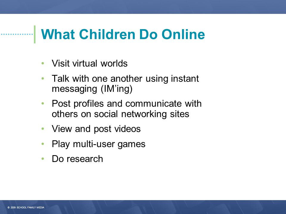 What Children Do Online