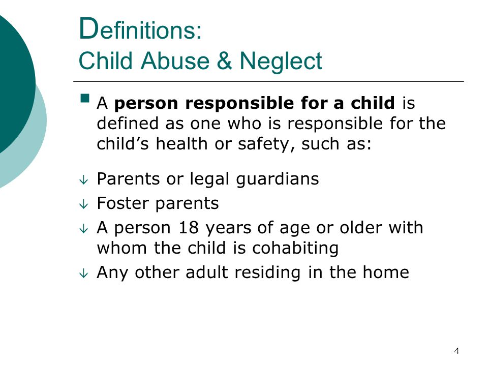 Definitions: Child Abuse & Neglect