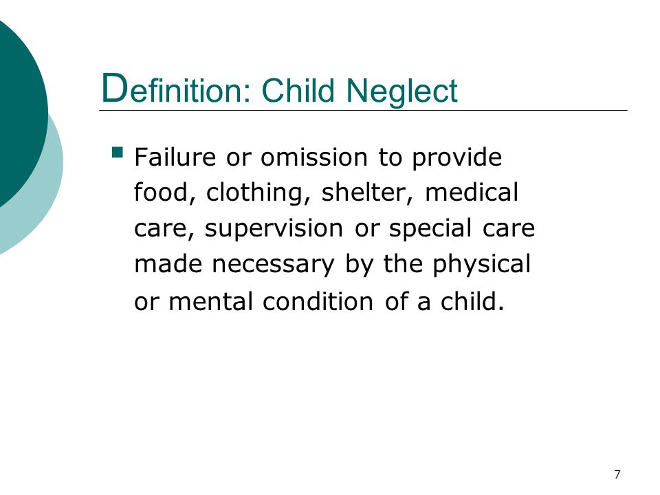 Definition: Child Neglect