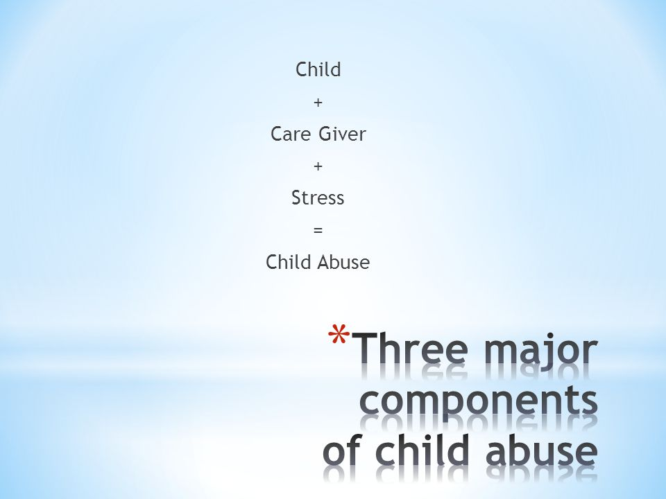 Three major components of child abuse