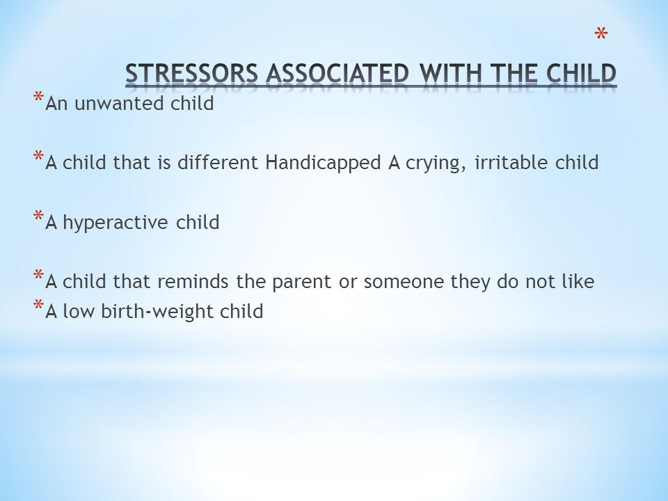 STRESSORS ASSOCIATED WITH THE CHILD