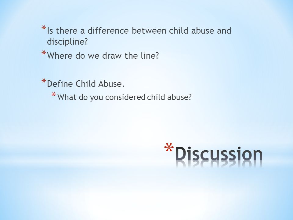Discussion Is there a difference between child abuse and discipline