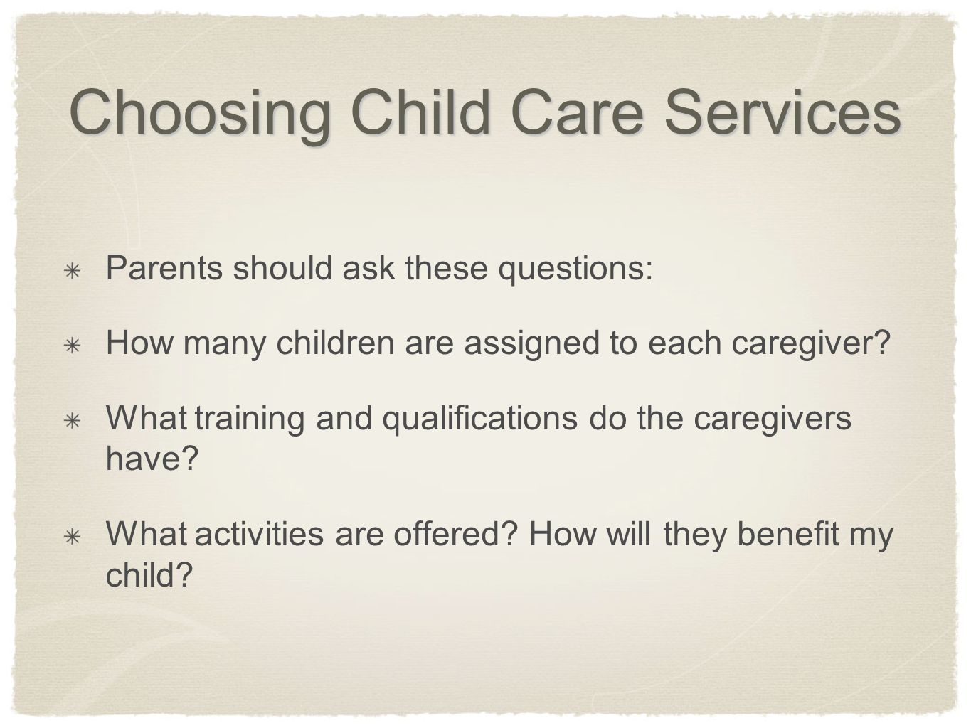 Choosing Child Care Services