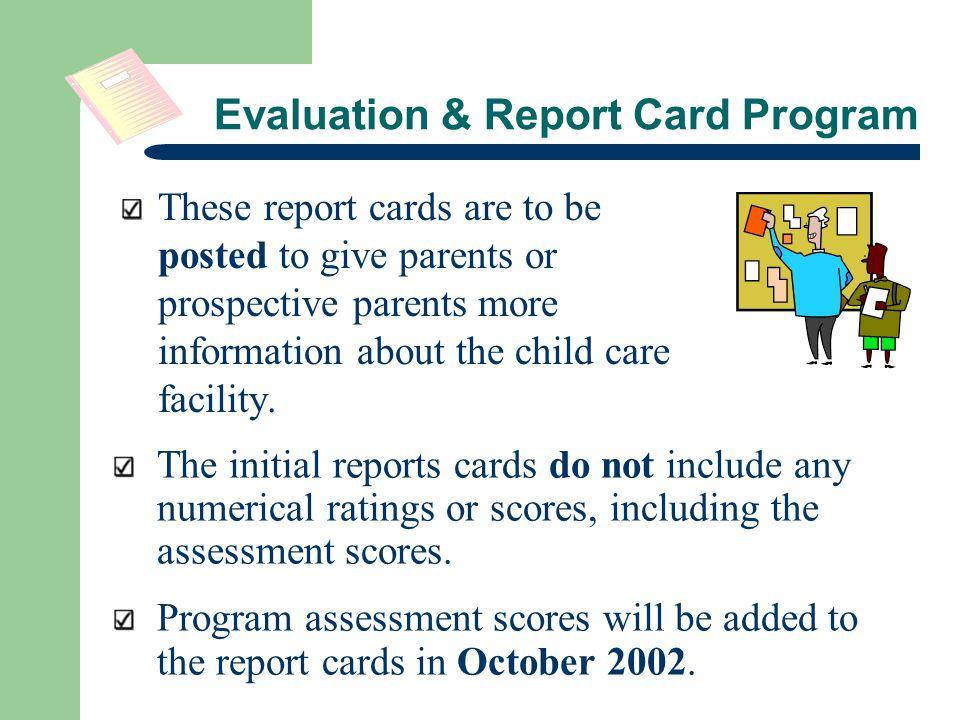 Evaluation & Report Card Program