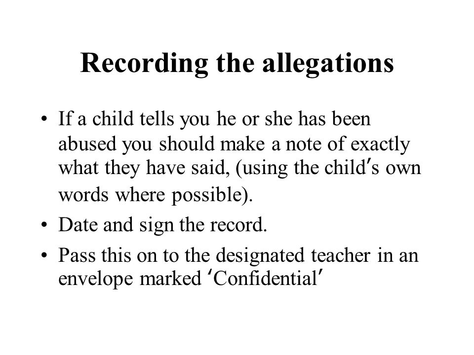 Recording the allegations