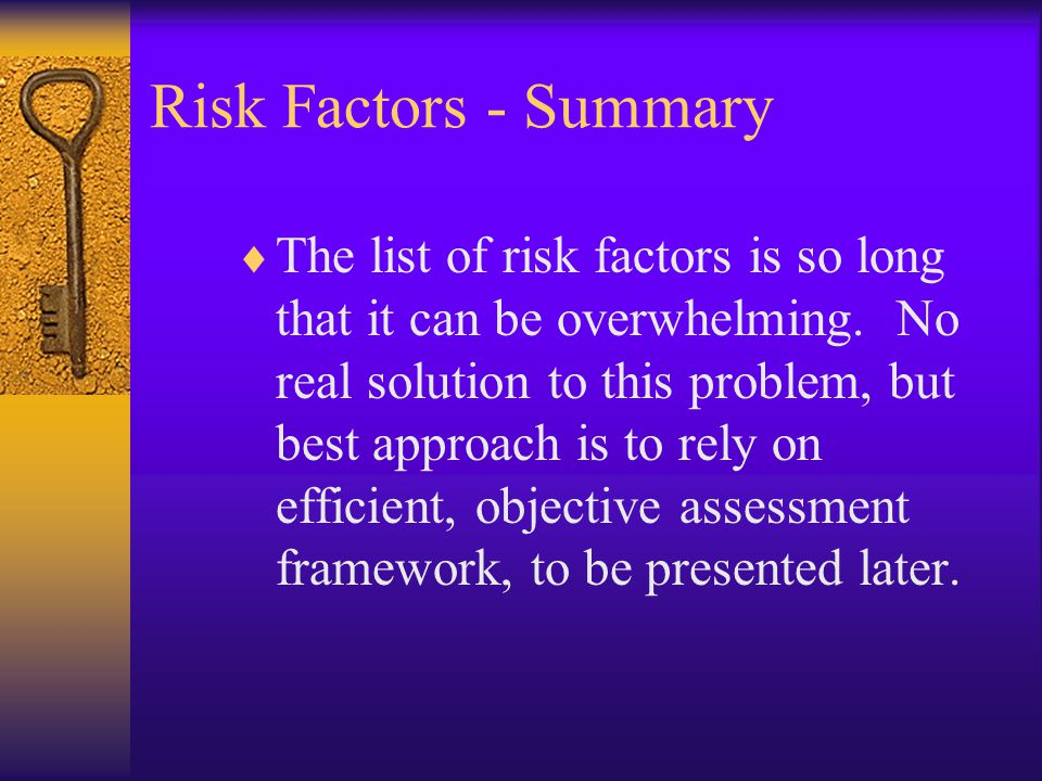 Risk Factors - Summary