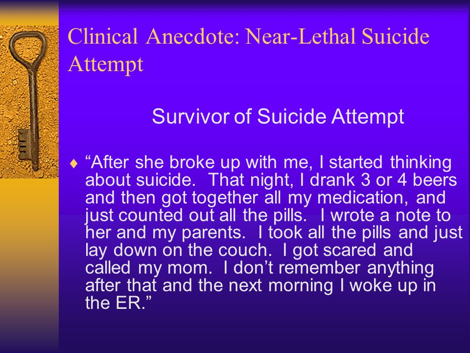 Clinical Anecdote: Near-Lethal Suicide Attempt