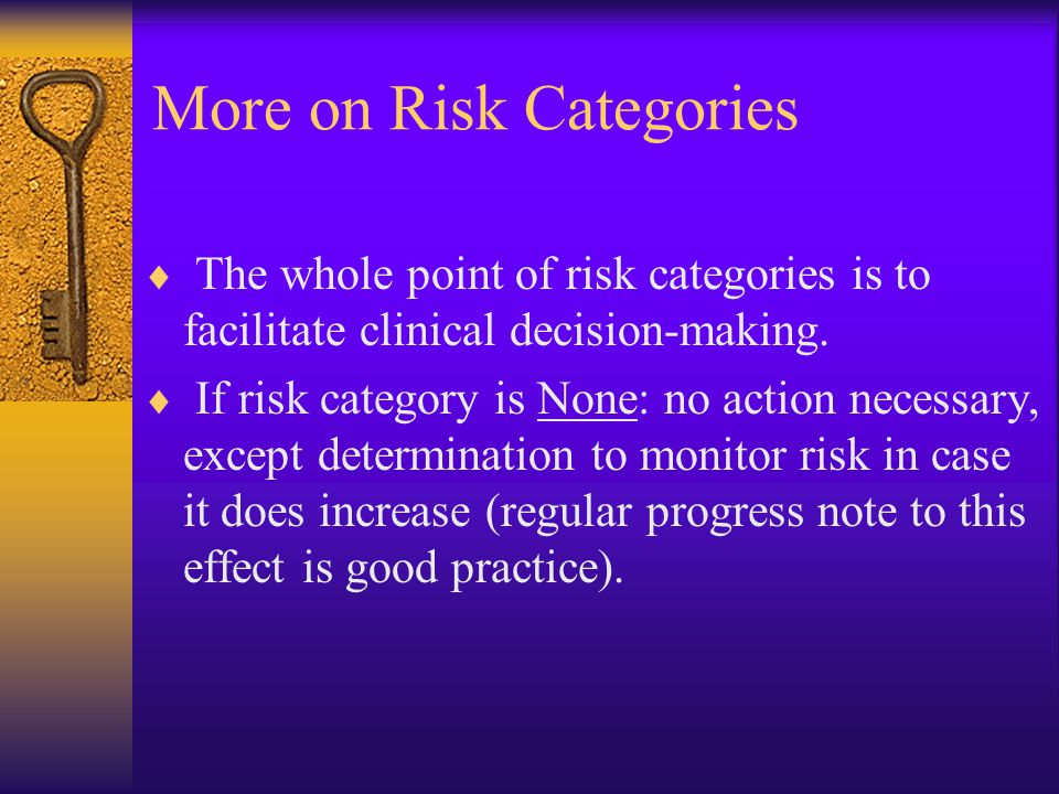 More on Risk Categories