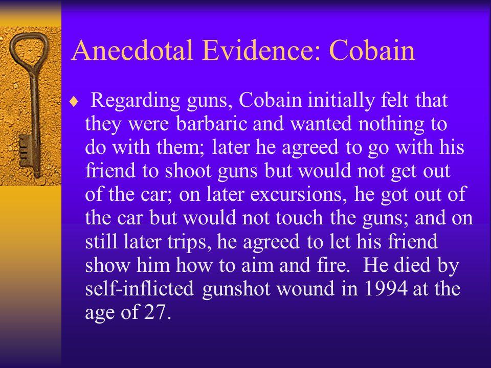 Anecdotal Evidence: Cobain