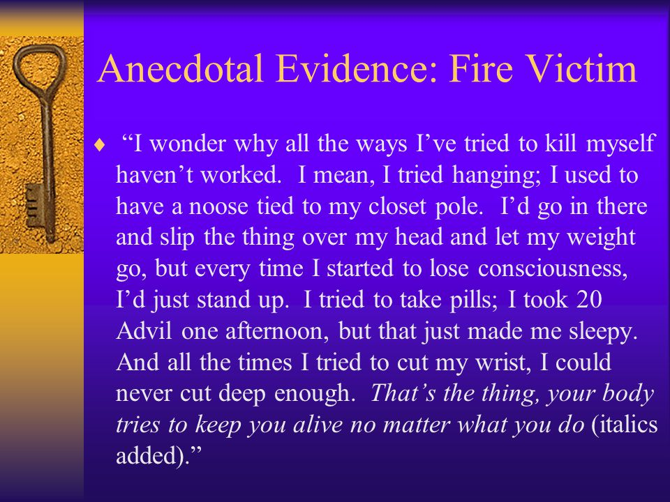 Anecdotal Evidence: Fire Victim