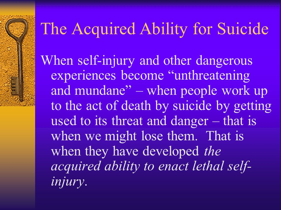 The Acquired Ability for Suicide