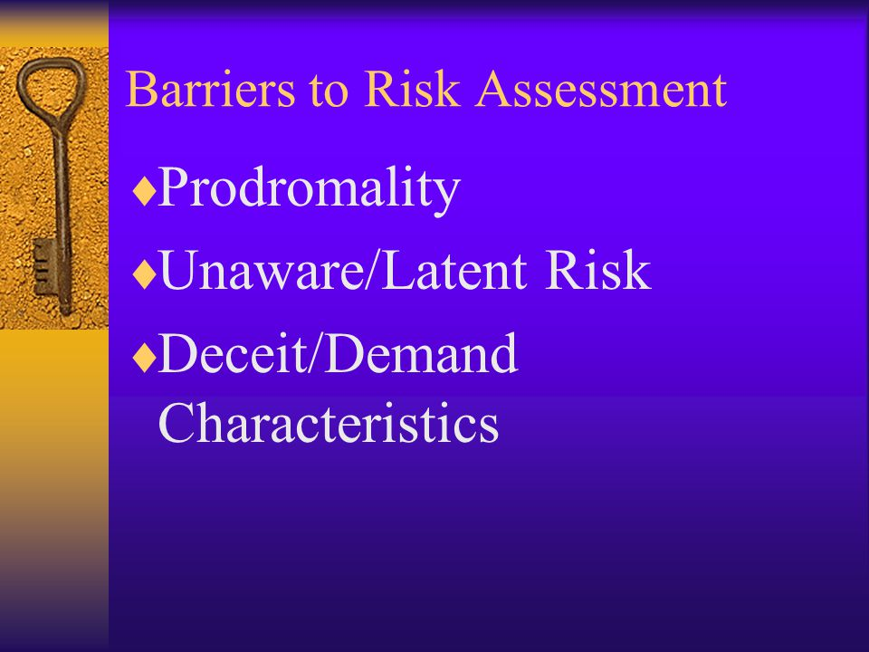 Barriers to Risk Assessment