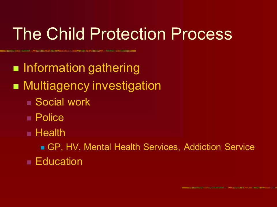 The Child Protection Process