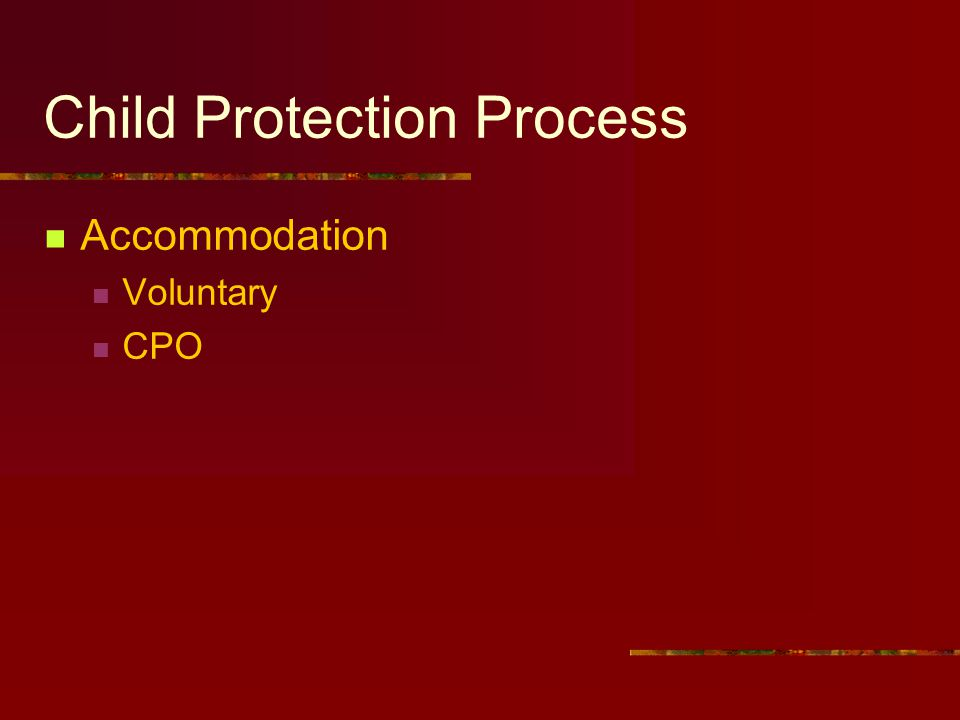 Child Protection Process