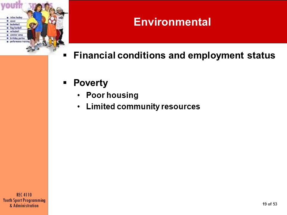 Environmental Financial conditions and employment status Poverty