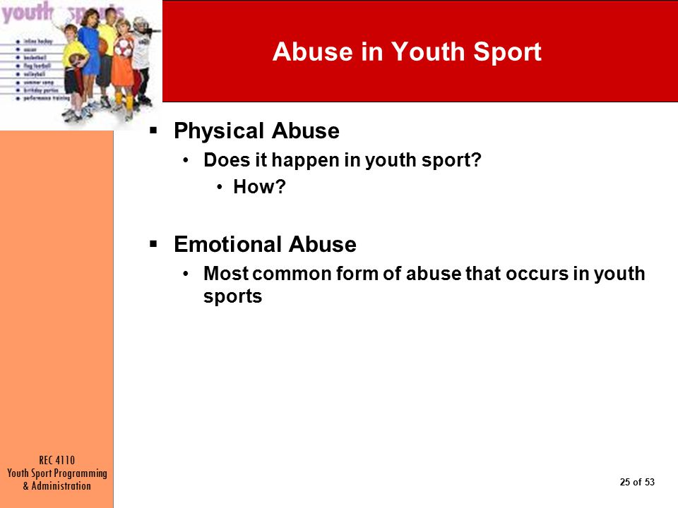 Abuse in Youth Sport Physical Abuse Emotional Abuse