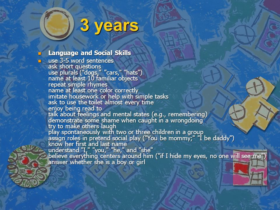 3 years Language and Social Skills