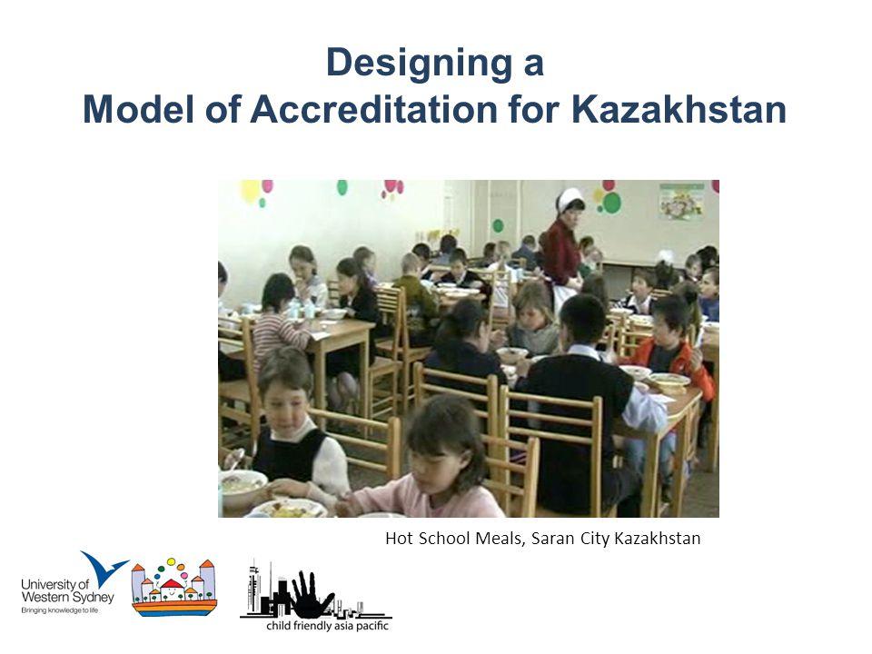 Designing a Model of Accreditation for Kazakhstan