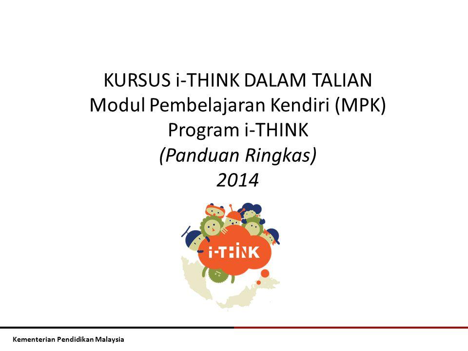 KURSUS i-THINK DALAM TALIAN Modul Pembelajaran Kendiri (MPK)