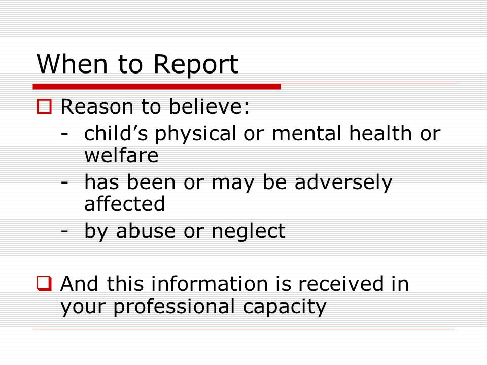 When to Report Reason to believe:
