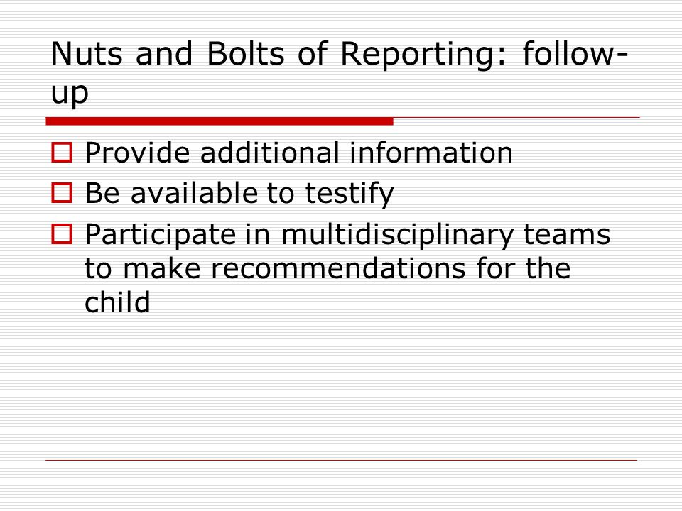 Nuts and Bolts of Reporting: follow-up